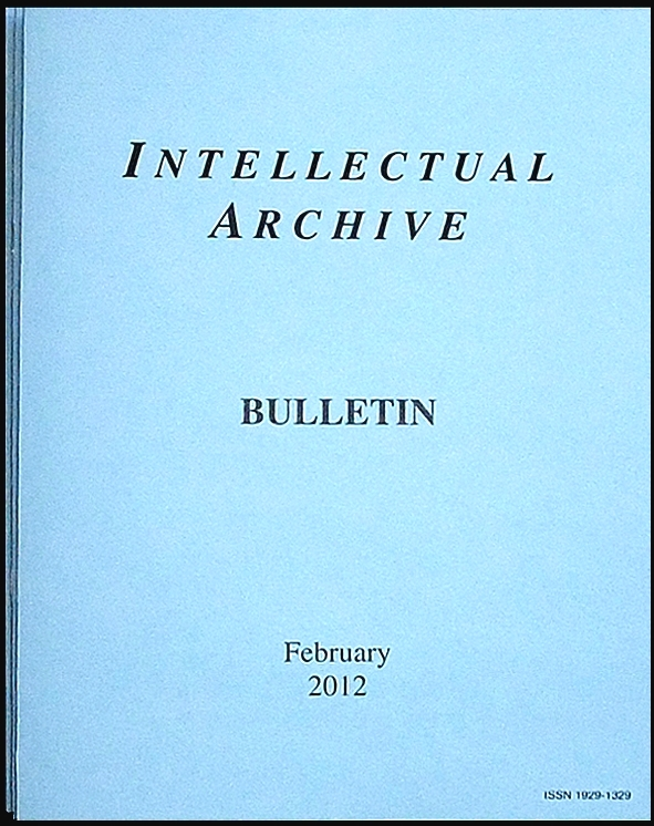 Intellectual Archive Bulletin February 2012