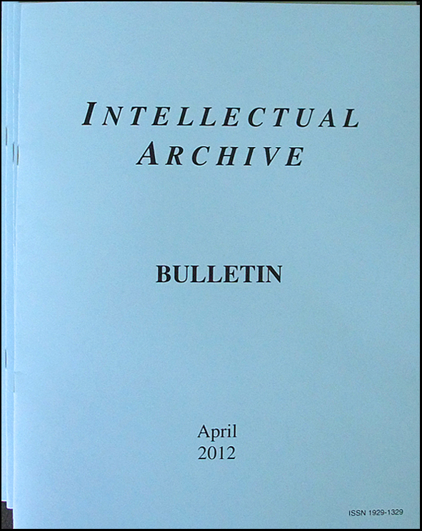 Intellectual Archive Bulletin April 2012